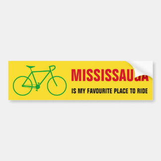 """""""MISSISSAUGA IS MY FAVOURITE PLACE TO RIDE"""" BUMPER STICKER"""