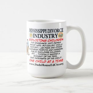 Mississippi Divorce Industry. Classic White Coffee Mug