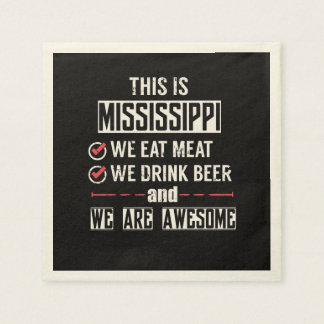 Mississippi Eat Meat Drink Beer Awesome Disposable Napkin