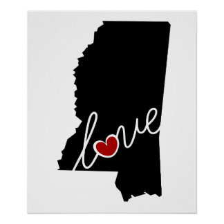 Mississippi Love!  Gifts for MS Lovers Poster