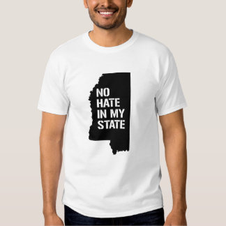 Mississippi: No Hate In My State Tshirt