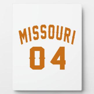 Missouri 04 Birthday Designs Plaque