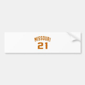 Missouri 21 Birthday Designs Bumper Sticker