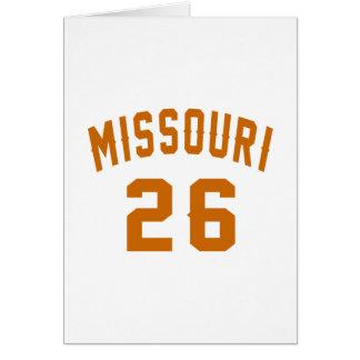 Missouri 26 Birthday Designs Card