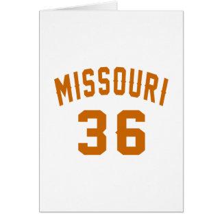 Missouri 36 Birthday Designs Card