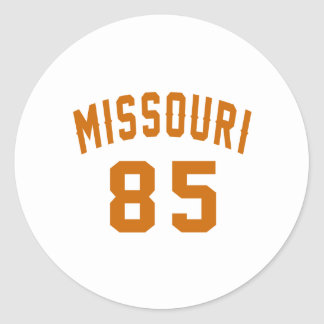 Missouri 85 Birthday Designs Round Sticker