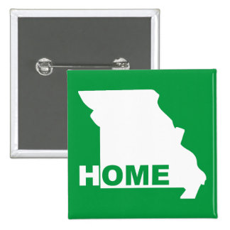 Missouri Home Away From State Button Badge Pin