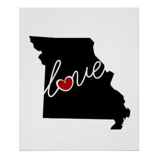 Missouri Love!  Gifts for MO Lovers Poster