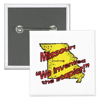 Missouri MO US Motto ~ We Invented The Stapler 15 Cm Square Badge