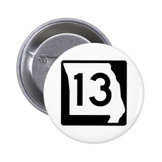 Missouri Route 13 6 Cm Round Badge