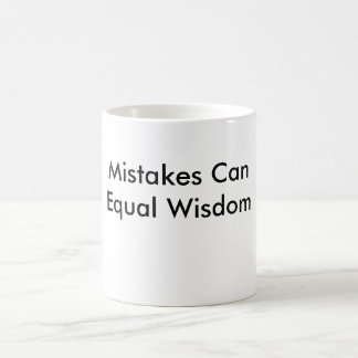 Mistake Can Equal Wisdom White Mug