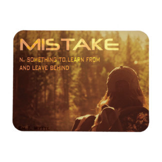 """Mistake Inspirational Magnet 3"""" by 4"""""""