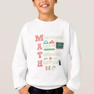 Mistakes Allow Thinking To Happen Math Teacher Sweatshirt