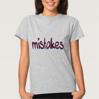 mistakes shirt