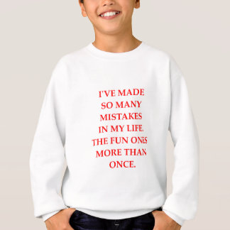 MISTAKES SWEATSHIRT