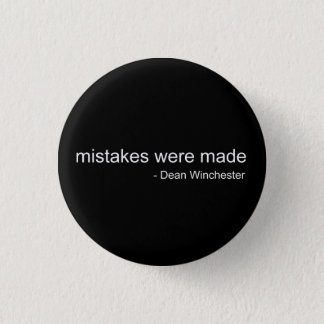 Mistakes were made 3 cm round badge