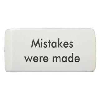 Mistakes were made eraser