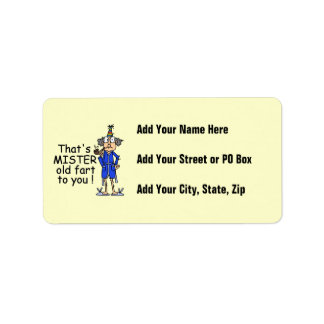 Mister Old Fart Birthday Humor Address Label
