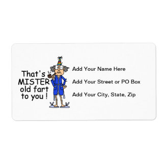 Mister Old Fart Birthday Humor Shipping Label