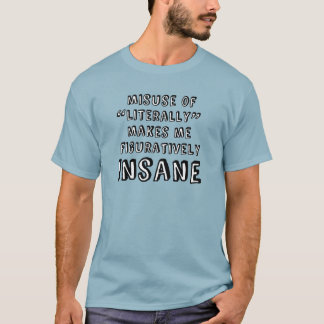 Misuse T-Shirt