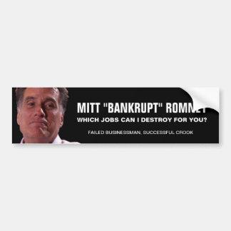 """Mitt """"Bankrupt"""" Romney Bumper Sticker"""