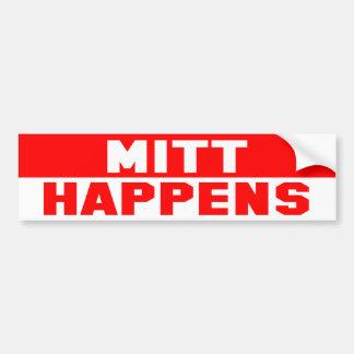 MITT HAPPENS Bumper Sticker