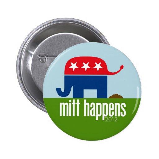 Mitt Happens - Funny Romney Election 2012 6 Cm Round Badge