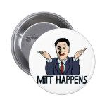 Mitt Happens Pinback Buttons