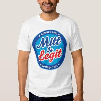 Mitt is Legit Romney 2012 Shirts