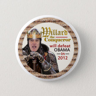 Mitt Romney as Willard the Conqueror 6 Cm Round Badge