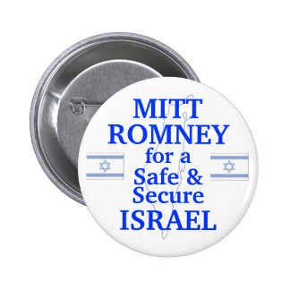 Mitt Romney for a safe Israel 2012 6 Cm Round Badge