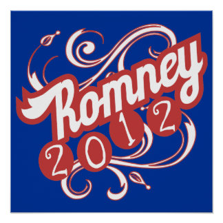 Mitt Romney for President - 2012 Election Gear Posters