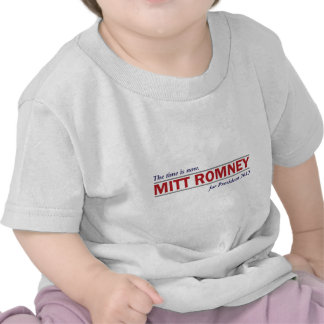 Mitt Romney for President 2012 The Time is Now Tees