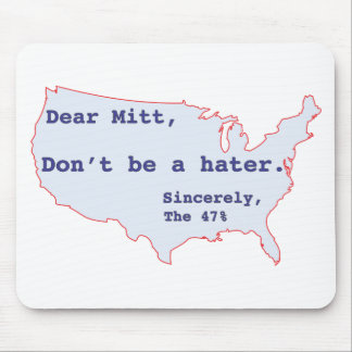 Mitt Romney Hates 47% of America Vote for Obama Mouse Pad