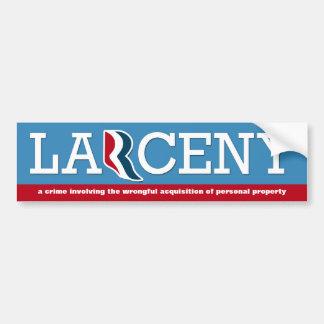 Mitt Romney - Larceny Bumper Sticker