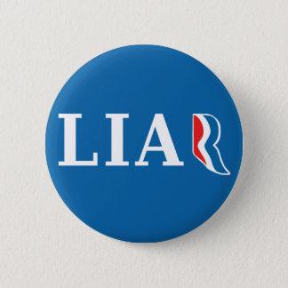 Mitt Romney: Liar 6 Cm Round Badge