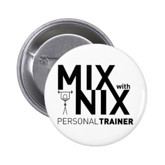 Mix with Nix Buttonq 6 Cm Round Badge