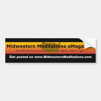 MMeM, Get posted on www.MidwesternMeditations.com Car Bumper Sticker