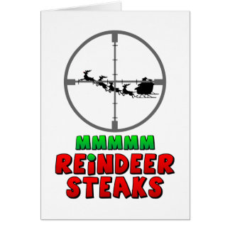Mmm… Reindeer Steaks Card