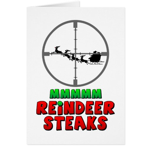 Mmmm… Reindeer Steaks Cards