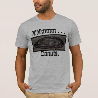 MMmmm . . . Donuts. T-Shirt