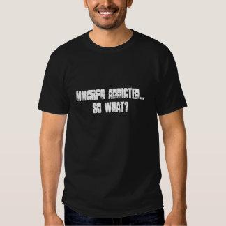 mmorpg addicted t-shirt
