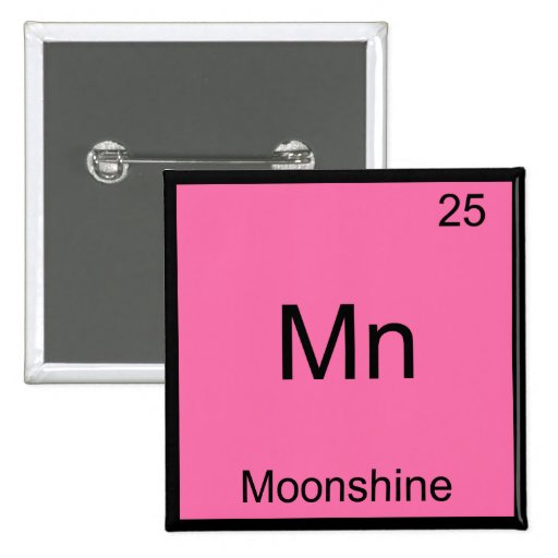 Mn - Moonshine Funny Chemistry Element Symbol Tee Pin