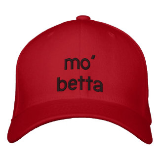 mo' betta embroidered hat