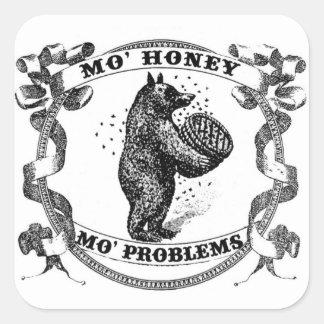 Mo' Honey Mo' Problems Square Sticker