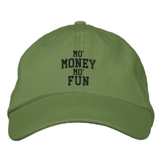 MO' MONEY MO' FUN Embroidered Cap Embroidered Hat