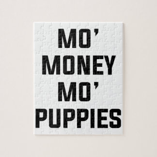 Mo Money Mo Puppies Jigsaw Puzzle