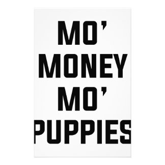 Mo Money Mo Puppies Stationery