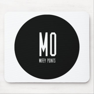 Mo Wifey Points Gear Mouse Pad