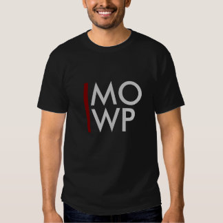 MO Wine Please - Abbreviated MOWP T Shirts